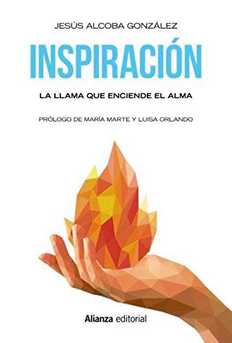 Inspiración: La llama que enciende el alma (Libros Singulares (LS ...