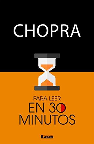 Chopra para leer en 30 minutos por Abraham Vatek