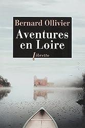 Aventures en Loire : 1000 km à pied et en canoë