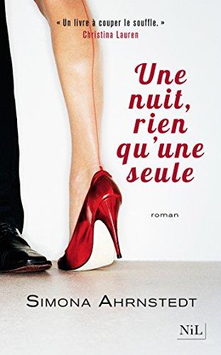 Une nuit, rien qu'une seule (French Edition)