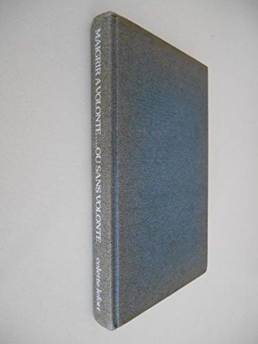 Maigrir à volonté ou sans volonté / Lefort, Colette / Réf: 17845