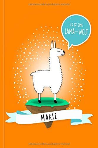 Marie - Es ist eine Lama-Welt: Personalisiertes Lama Buch mit Namen auf dem Cover und im Innenteil