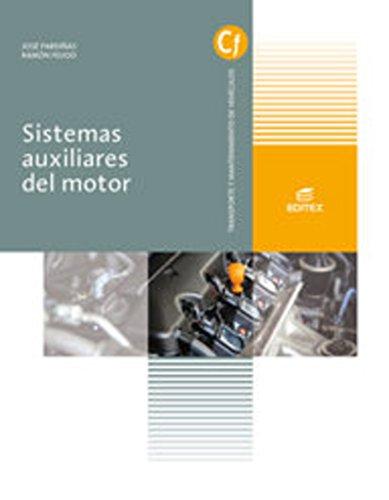 Sistemas auxiliares del motor (Ciclos Formativos) por José Pardiñas Alvite