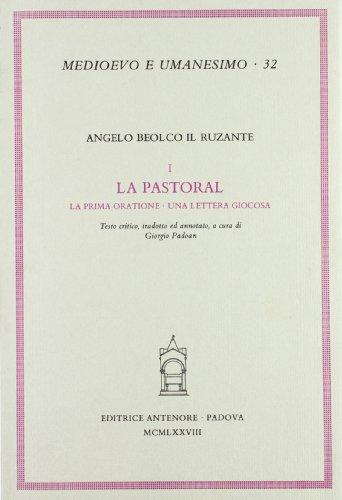 La pastoral. La prima oratione. Una lettera giocosa (Medioevo e umanesimo) por Ruzante