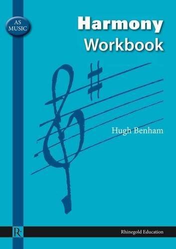 AS Music Harmony Workbook (Rhinegold Education) by Hugh Benham (2008-06-20)