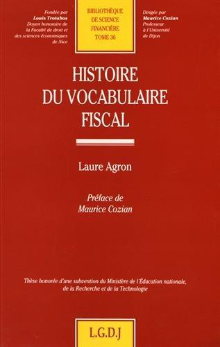 Histoire du vocabulaire fiscal, numéro 36 par Agron