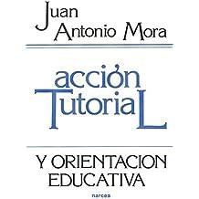 Amazon.es: Accion tutorial y orientacion educativa