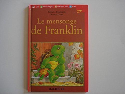 Le mensonge de Franklin