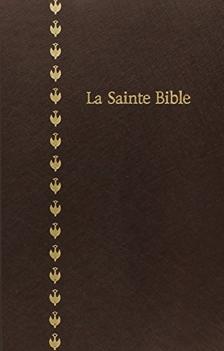 LA Sainte BIBLE version Louis Segond 1978 par American Bible Society