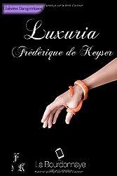 Luxuria - Tome 1