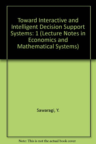 Toward Interactive and Intelligent Decision Support Systems PDF Books