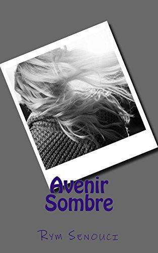 Avenir Sombre par Rym Senouci