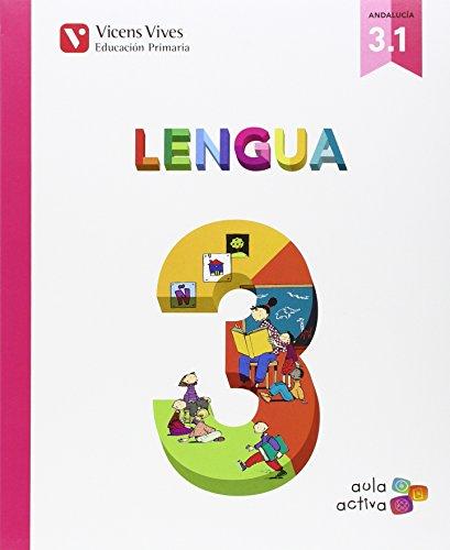 Lengua 3 (31 - 32 - 33) aula activa andalucia: 000001