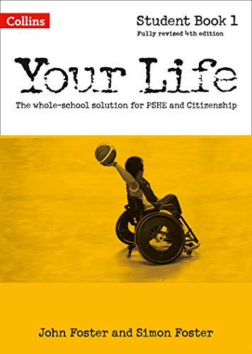 Your Life – Student Book 1 por John Foster