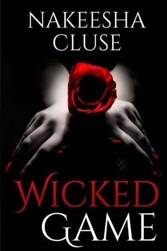 Wicked Game: Volume 1 (Dangerous Love)