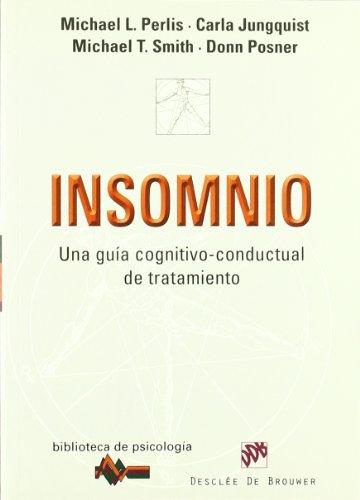 Insomnio: Una guía cognitivo-conductual de tratamiento (Biblioteca de Psicología) por Michael Perlis