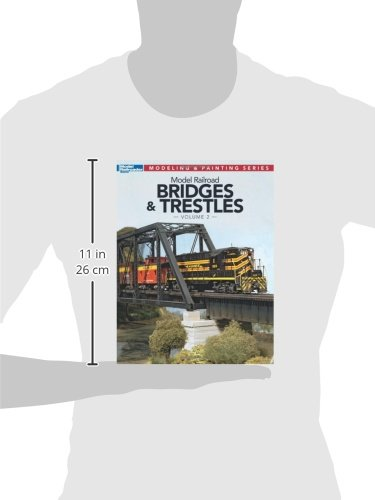Model Railroad Bridges & Trestles, Volume 2 (Model Railroader Modeling and Painting)