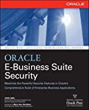 Oracle E-Business Suite Security (Oracle Press)