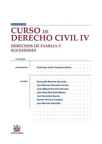 Curso de Derecho Civil IV Derechos de Familia y Sucesiones 7ª Edición 2015 (Manuales de Derecho Civil y Mercantil)