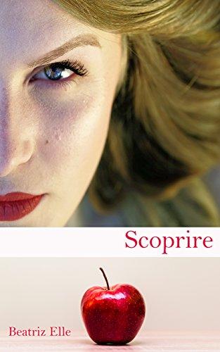 Scoprire (Italian Edition)