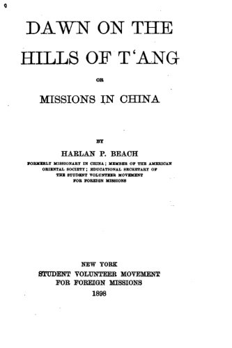 Dawn on the Hills of T'ang, Or, Missions in China