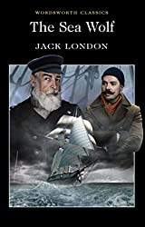 [The Sea Wolf] (By (author)  Jack London , Series edited by  Dr. Keith Carabine , Introduction and notes by  Lionel Kelly) [published: July, 2015]