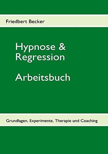 Hypnose & Regression by Friedbert Becker (2009-11-18)