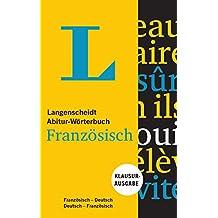 Langenscheidt Abitur-Wörterbuch Französisch - Buch und App: Klausurausgabe, Französisch-Deutsch / Deutsch-Französisch (Langenscheidt Abitur-Wörterbücher)
