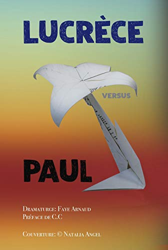 Télécharger Lucrèce - Paul: Lucrèce Versus Paul gratuit de livres en PDF
