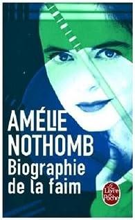 Biografía del hambre par Amélie Nothomb