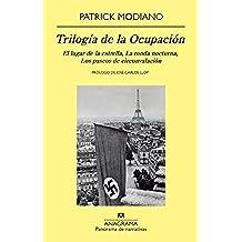 Trilogía de la ocupación (Panorama de narrativas)