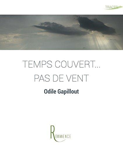 Temps couvert... pas de vent (Traces) (French Edition)