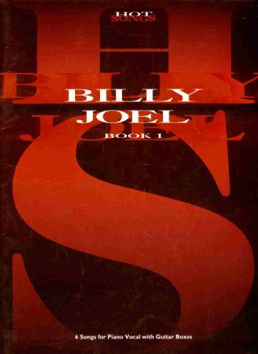 Billy Joel - 6 CHANSONS for Piano Vocal with Guitar Boxes - Book 1/Compiled by Stephen Clark and Sadie Cook (Music Publisher : 18536 International Music Publications)