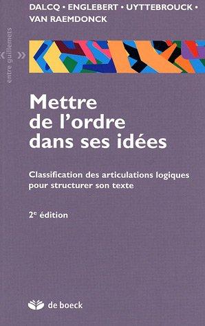 Mettre de l'ordre dans ses idées : Classification des articulations logiques pour structurer son texte