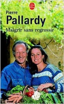 Maigrir sans regrossir de Pierre Pallardy ( 5 mars 2003 )