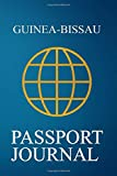 Guinea-Bissau Passport Journal: Blank Lined Guinea-Bissau Travel Journal/Notebook/Diary - Great Gift/Present/Souvenir for Travelers