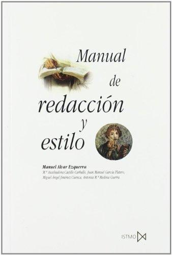 Manual de redacción y estilo (Fundamentos) por Manuel Alvar Ezquerra