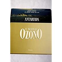 Antártida. El agujero de ozono