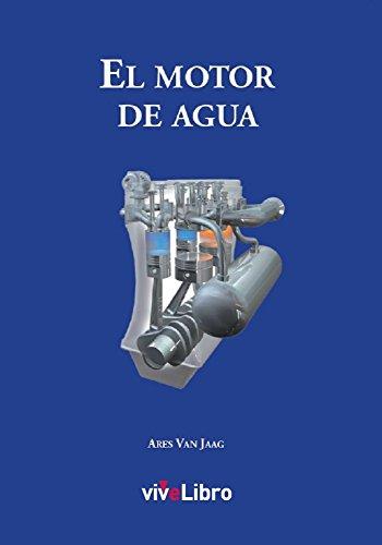 El motor de agua: editorial vivelibro EPUB Descargar gratis!