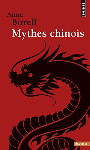 Mythes chinois par Anne Birrell