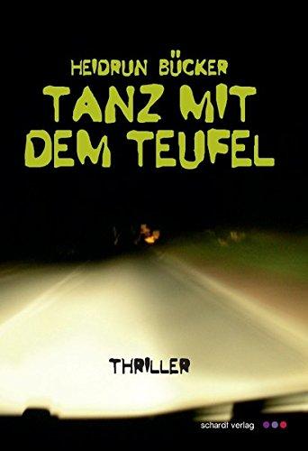 Preisvergleich Produktbild Tanz mit dem Teufel: Thriller