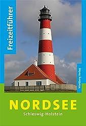 Freizeitführer Nordsee: Schleswig-Holstein