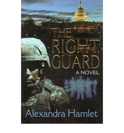 the-right-guard-author-alexandra-hamlet-published-on-february-2012