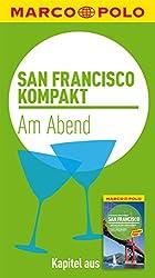 MARCO POLO kompakt Reiseführer San Francisco - Am Abend (MARCO POLO Reiseführer E-Book)