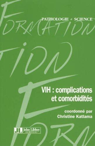 VIH : complications et comorbidités par Christine Katlama