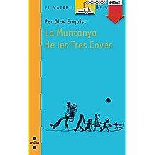 La muntanya de les tres coves (eBook-ePub) (Barco de Vapor Naranja)
