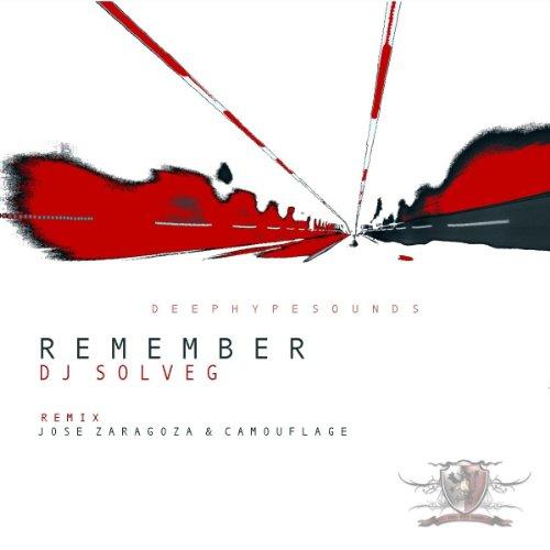 Remember (Jose Zaragoza Rework Bumps Remix) de DJ Solveg en ...