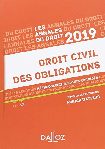 Droit civil des obligations 2019. Méthodologie & sujets corrigés par Annick Batteur
