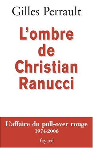 L'ombre de Christian Ranucci