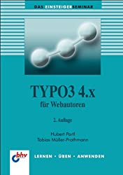TYPO3 4.x für Webautoren (bhv Einsteigerseminar)